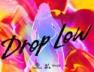 Drop Low