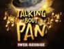 Talking About Pan