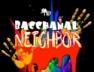 Bacchanal Neighbor