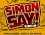 Simon Say! (Simon Say! Riddim)