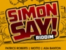 What A Mess (Road Mix) (Simon Say! Riddim)