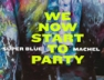 We Now Start to Party (Jouvert Power Riddim)