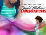 Single Mother's Lamentations