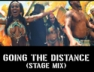 Going The Distance (Stage Mix)