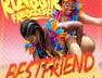 Best Friend (Play Play Riddim)