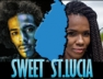 Sweet St. Lucia (Remix)
