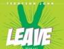 Leave (Kité Sa)