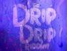 Nothing to Something (Drip Drip Riddim)
