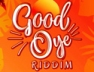 Party Cyah Done (Good Oye Riddim)