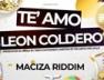 Te Amo (Maciza Riddim)