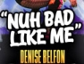 Nuh Bad Like Me (Shake Riddim)