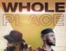 Whole Place