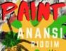 Paint (Anansi Riddim)