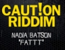 Fatt (Caution Rid...