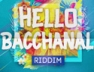 My Name (Hello Bacchanal Riddim)