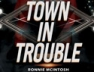 Town In Trouble