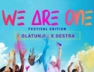 We Are One (Festival Edition)