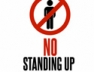 No Standing Up