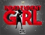 Independent Girl (Funk Bass Riddim)