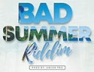 Say Less (Bad Summer Riddim)