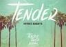 Tender (Tender Touch Riddim)