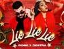 Lie Lie Lie (Sweet Sorrel Riddim)