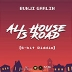 All House Is Road (8-Bit Riddim)
