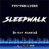 Sleepwalk (8-Bit Riddim)