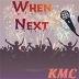 When Next