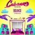 Bounce (Cabana Riddim)