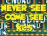Never See Come See (Chuku Chuku Riddim)