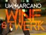 Wine & Twerk