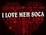 I Love Meh Soca