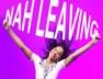Nah Leaving
