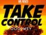 Take Control (Ooo Wey)