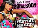 Somebody (Festive Riddim)