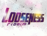 Who Say (Looseness Riddim)