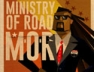 Ministry Of Road (M.O.R.)