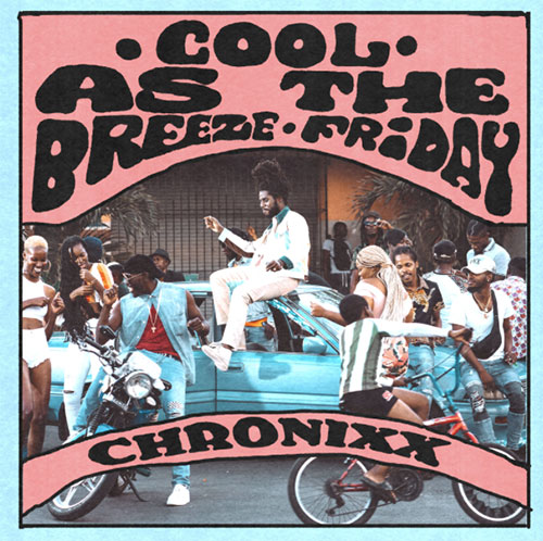 hronixx - Cool As The Breeze/Friday Single Cover
