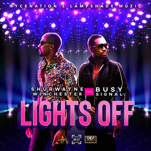 Shurwayne Winchester x Busy Signal - Lights Off