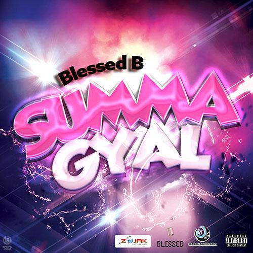 Blessed - Summa Gyal