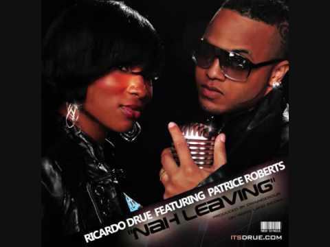 Nah Leaving (ft. Patrice Roberts)